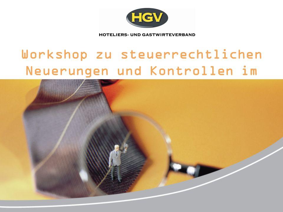Workshop zu steuerrechtlichen Neuerungen und Kontrollen im Betrieb