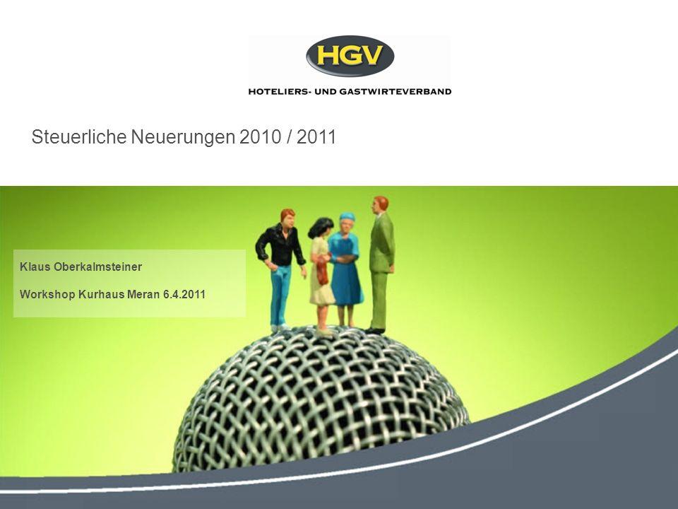 2010 MwSt-Guthaben - Querverrechnung Bargeldbewegungen => 5.000,00 Black List - Meldungen Kunden- und Lieferantenliste Steuerliche Neuerungen 2010 / 2011