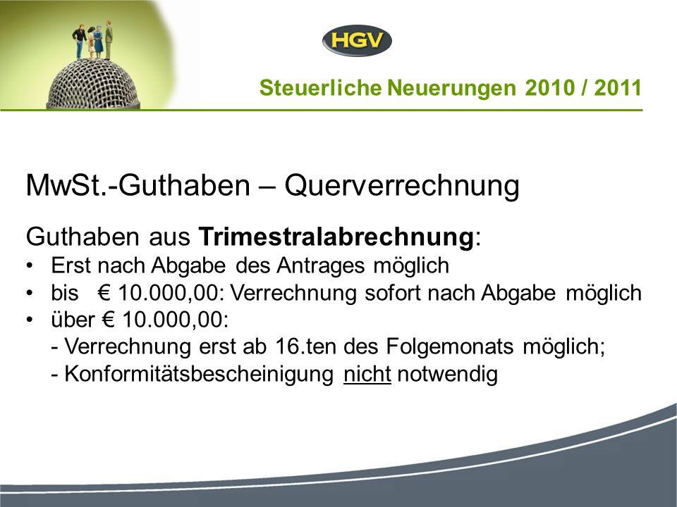 Steuerliche Neuerungen 2010 / 2011 28 Höchstdauer für die Ermittlung 30 Arbeitstage Bei komplexen Fällen zusätzliche Verlängerung um 30 Arbeitstage