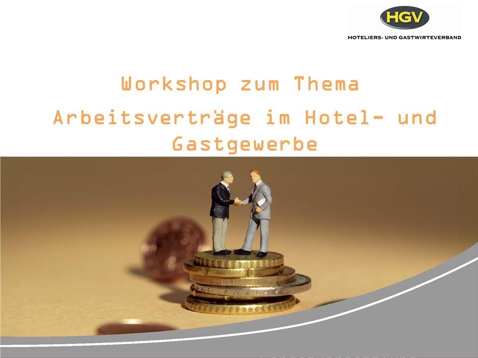 46. HGV- Landesversammlung Workshop zum Thema Arbeitsverträge im Hotel- und Gastgewerbe