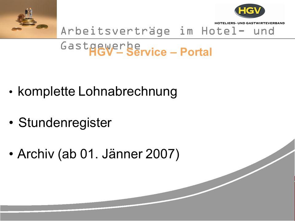 Arbeitsverträge im Hotel- und Gastgewerbe HGV – Service – Portal komplette Lohnabrechnung Stundenregister Archiv (ab 01.