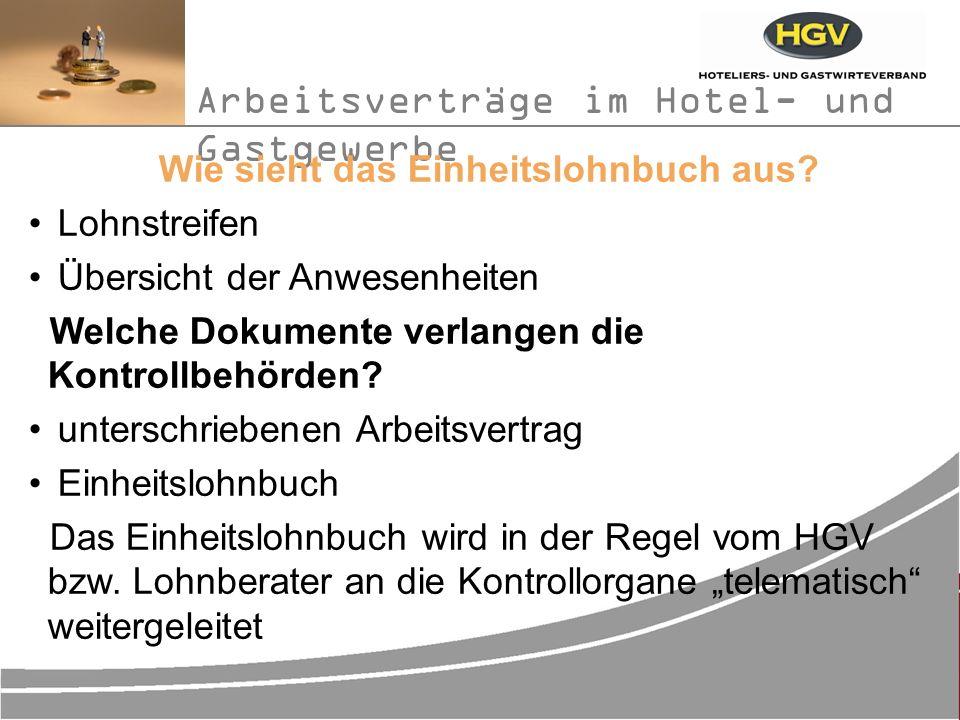 Arbeitsverträge im Hotel- und Gastgewerbe Wie sieht das Einheitslohnbuch aus.