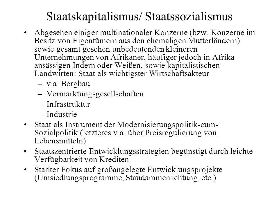 Staatskapitalismus/ Staatssozialismus Abgesehen einiger multinationaler Konzerne (bzw.