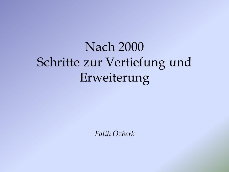 Nach 2000 Schritte zur Vertiefung und Erweiterung Fatih Özberk