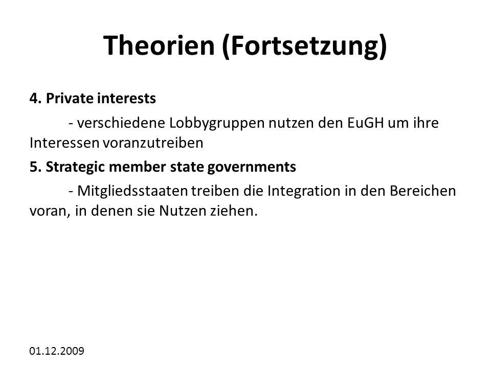 01.12.2009 Theorien (Fortsetzung) 4.
