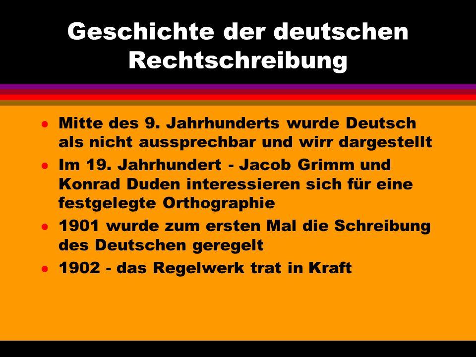 Geschichte der deutschen Rechtschreibung l Mitte des 9.