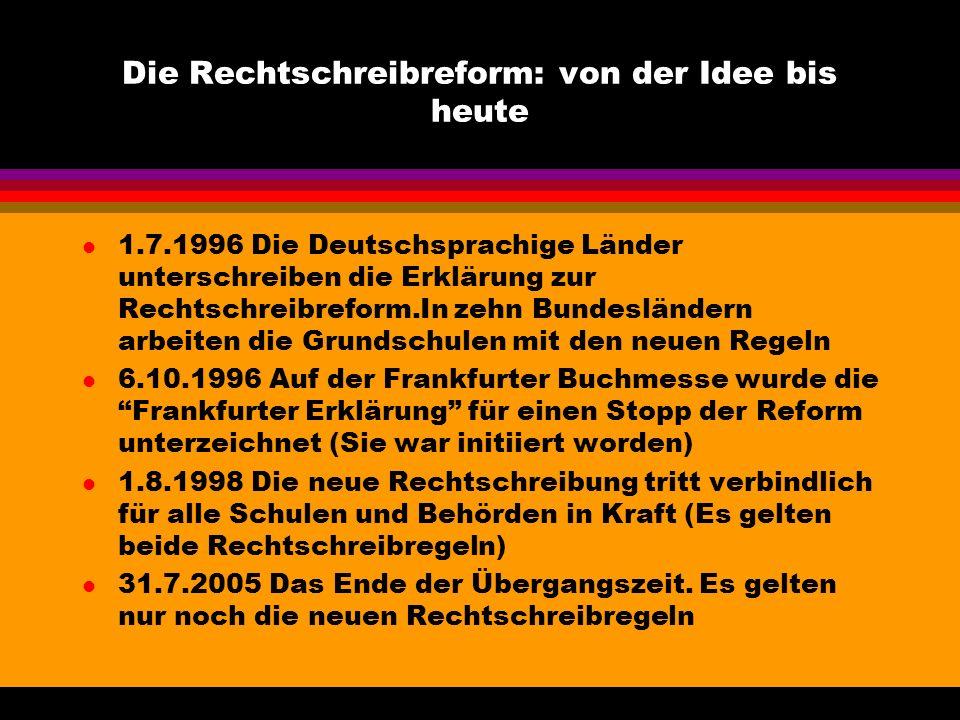 Geschichte der deutschen Rechtschreibung l Mitte des 9. Jahrhunderts wurde Deutsch als nicht aussprechbar und wirr dargestellt l Im 19. Jahrhundert -
