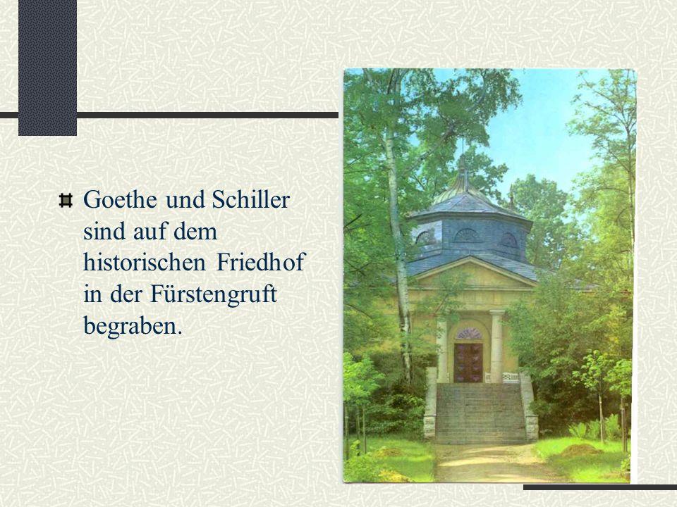 Friedrich Schiller Friedrich Schiller kam 1799 nach Weimar Hier lebte er bis zu seinem Tode 1805.