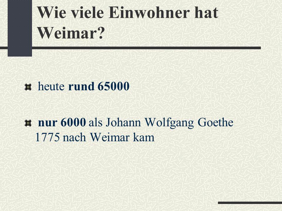 Wo liegt Weimar? im Herzen von Thüringen 20 km von Erfurt entfernt an der Ilm