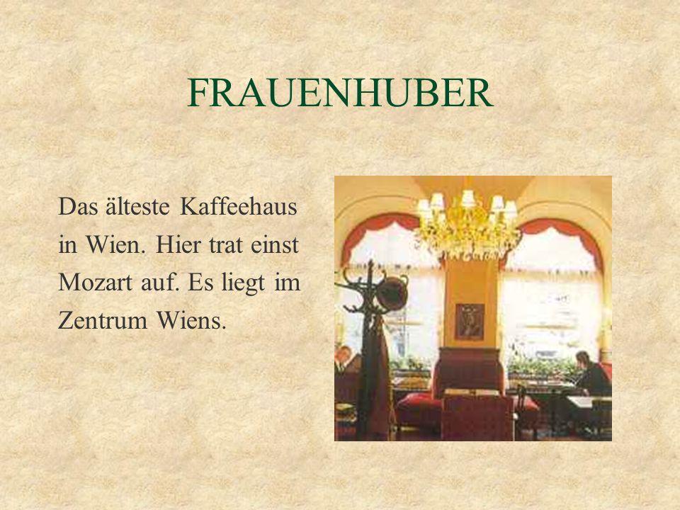 HAWELKA Dieses Kaffeehaus war viele Jahre lang Treff- punkt der Wiener Boheme.