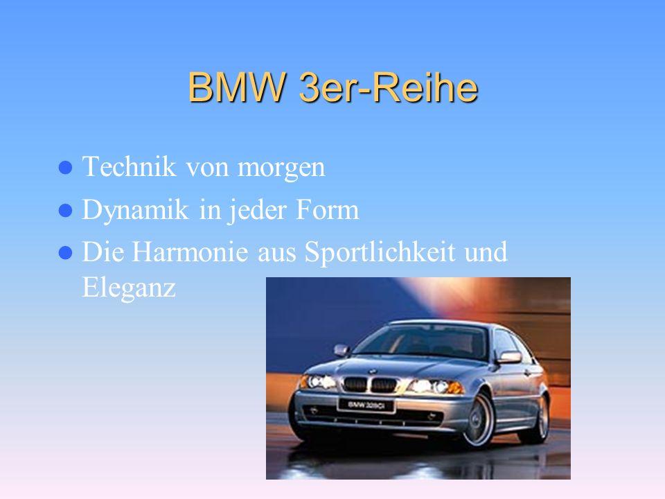 Modellen BMW 3er-Reihe BMW 5er-Reihe BMW 7er-Reihe BMW 8er Coupé