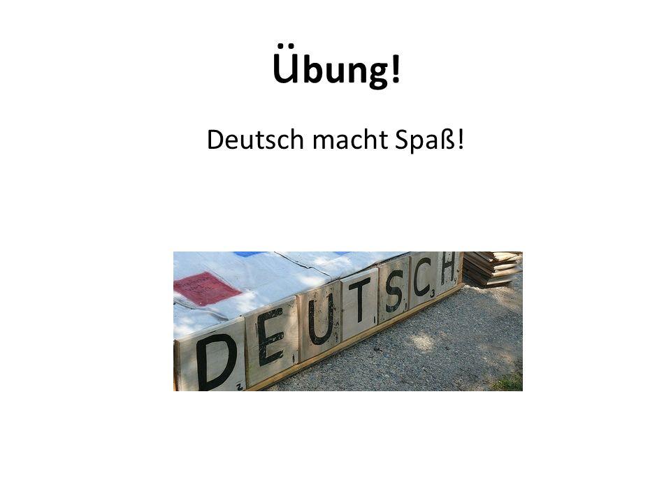 ü bung! Deutsch macht Spaß!