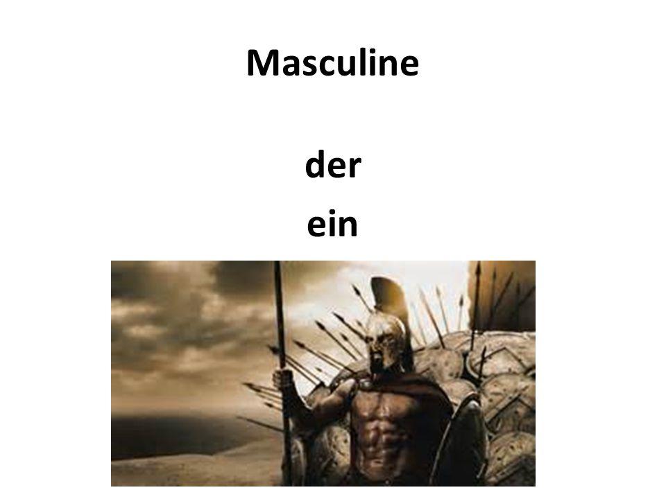 Masculine der ein