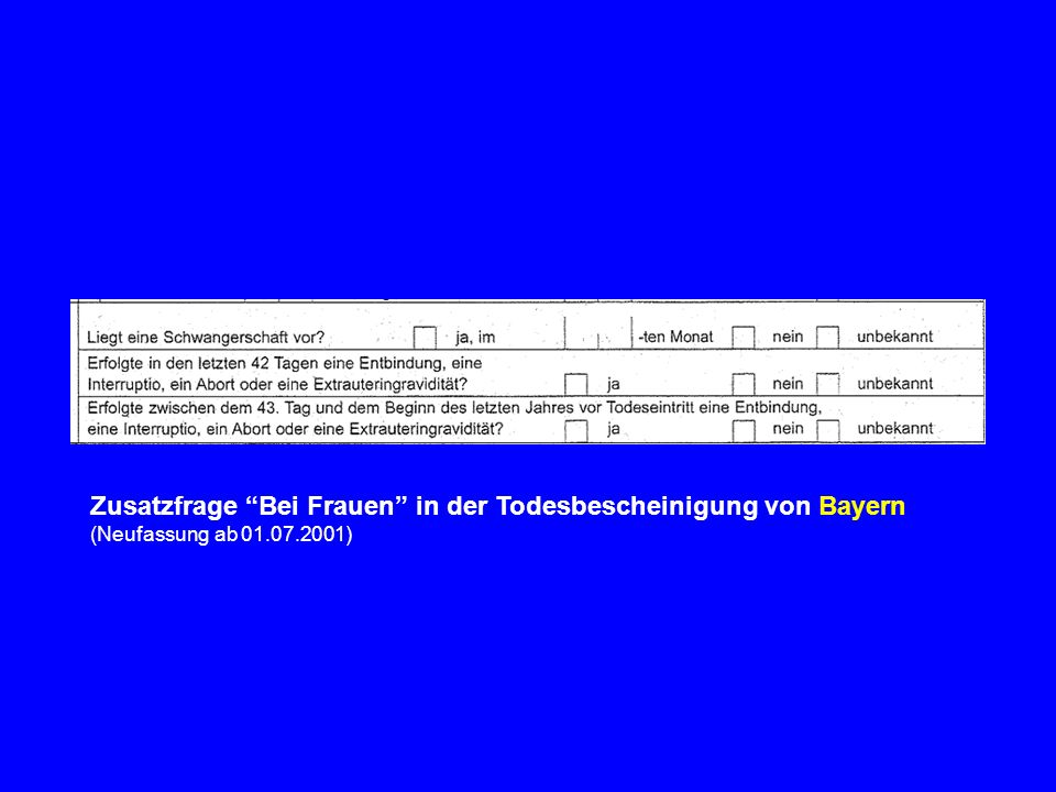 Zusatzfrage Bei Frauen in der Todesbescheinigung von Bayern (Neufassung ab 01.07.2001)