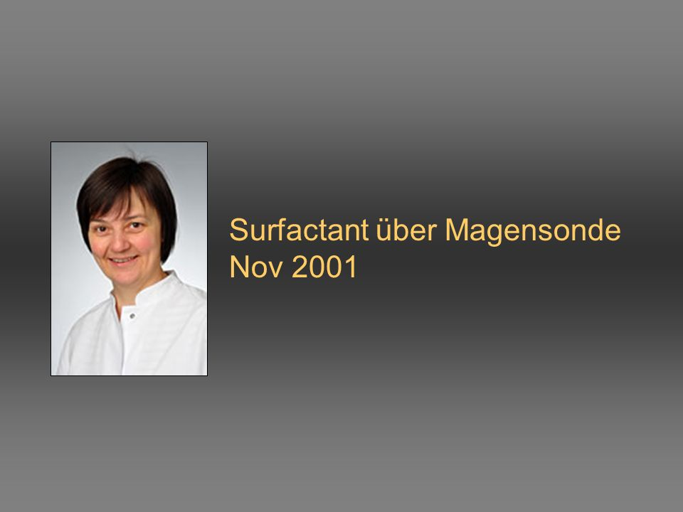 Surfactant über Magensonde Nov 2001