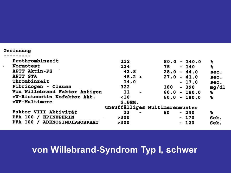 von Willebrand-Syndrom Typ I, schwer