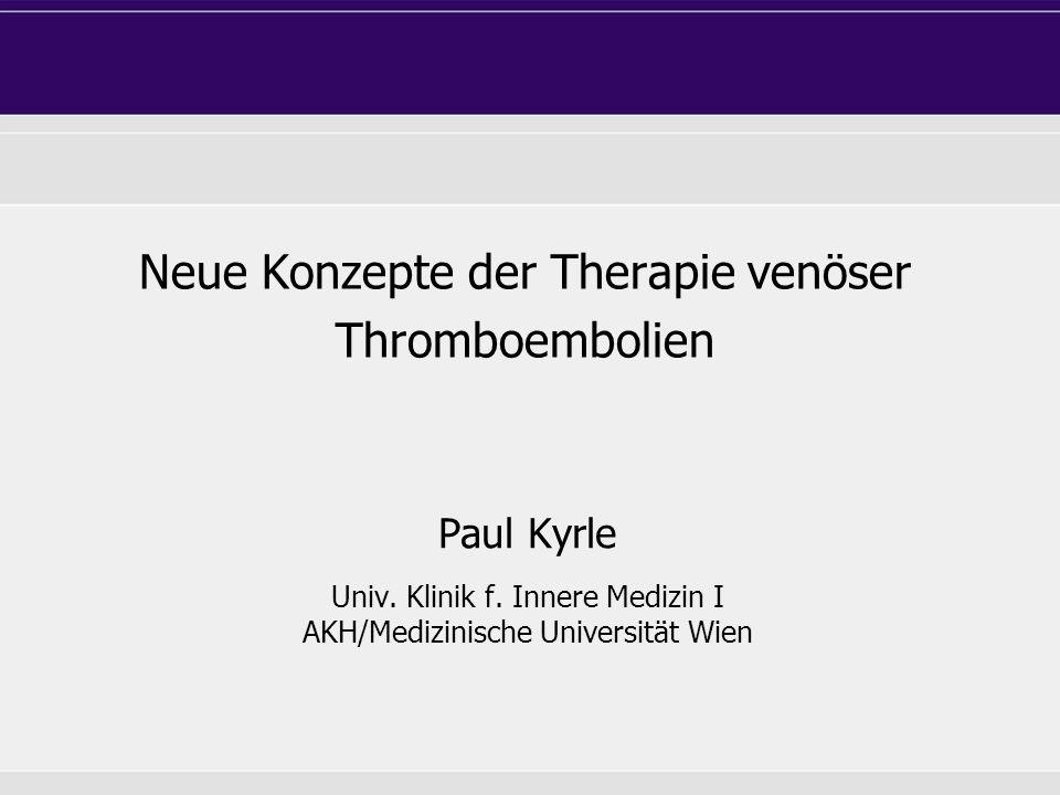 Therapie der VTE – verschiedene Möglichkeiten Thrombolyse - hämodynamisch instabile PE, 4-Etagen tVT (?) UFH - Niereninsuffizienz, hohes Blutungsrisiko - Cave: HIT II (~ 2 %) Fondaparinux NMH
