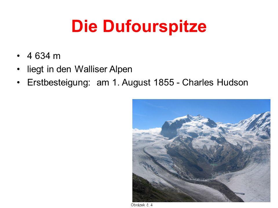 Die Dufourspitze 4 634 m liegt in den Walliser Alpen Erstbesteigung: am 1. August 1855 - Charles Hudson Obrázek č. 4