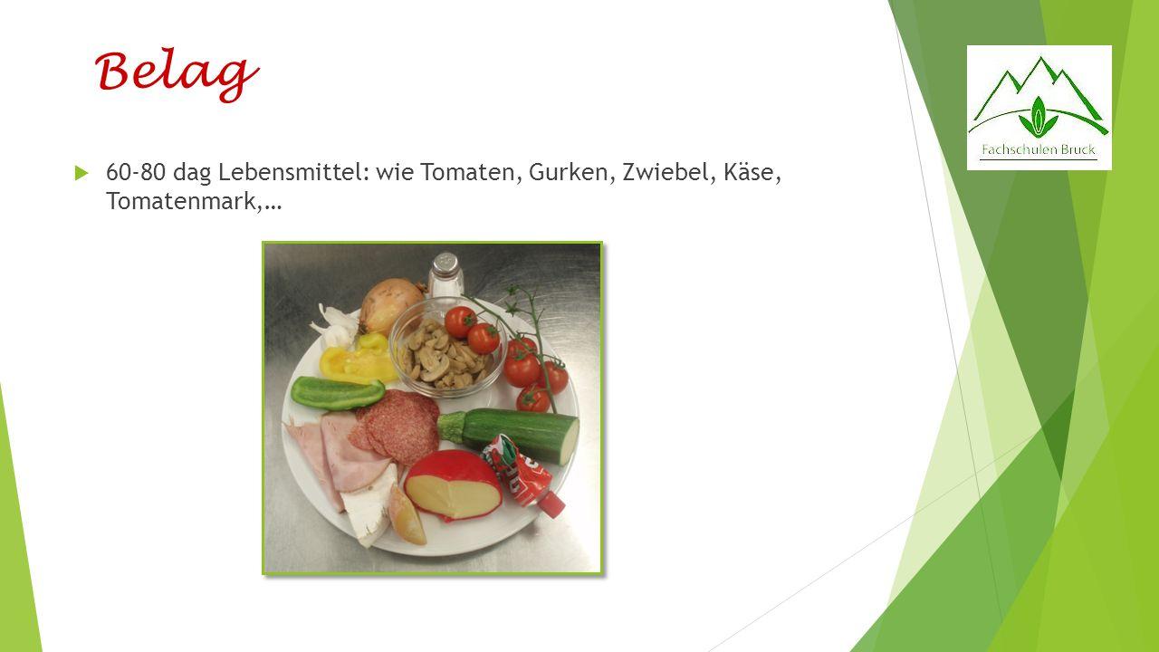 Belag 60-80 dag Lebensmittel: wie Tomaten, Gurken, Zwiebel, Käse, Tomatenmark,…