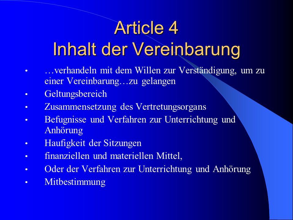 SE Verhandlungen über Beteiligung Auch hauptamtliche Gewerschaftsvertreter im BVG (3 b) (Mitgliedstaaten bestimmen) BVG kann bei den Verhandlungen Sac
