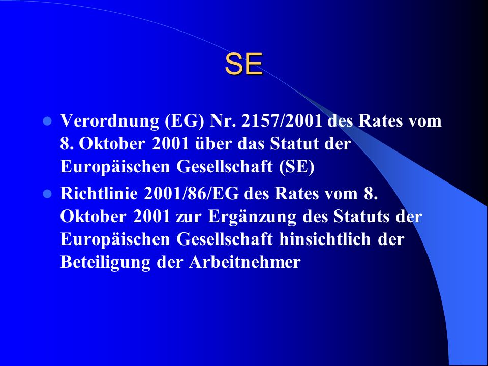 SE und andere Bestimmungen EBR (Dir.