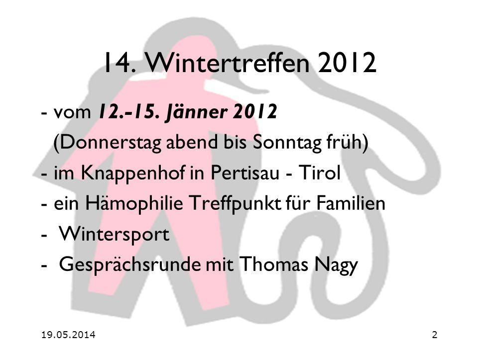 19.05.20142 14. Wintertreffen 2012 - vom 12.-15.