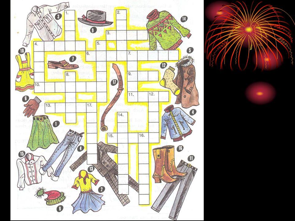 Übung 2. Rätseln macht Spaß! Löst bitte dieses Kreuzworträtsel mit den Benennungen der Kleidungsstücke! Nehmt die Bilder zu Hilfe.