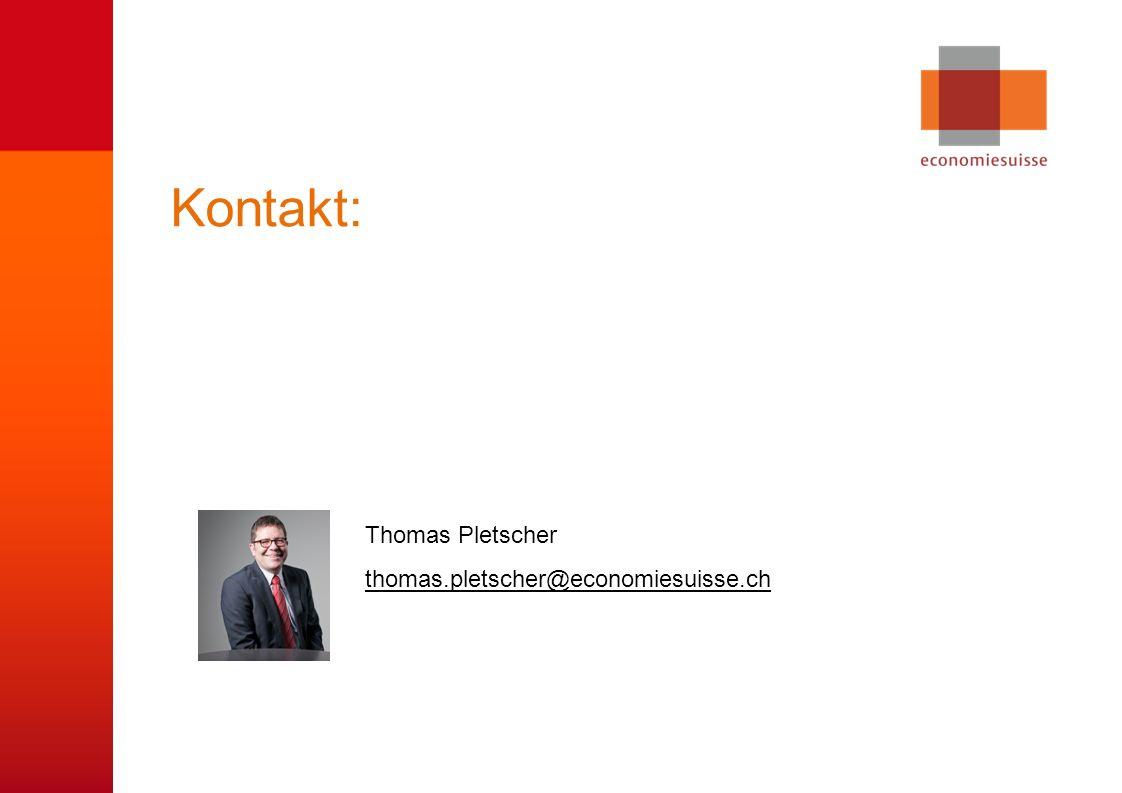 © economiesuisse Kontakt: Thomas Pletscher thomas.pletscher@economiesuisse.ch thomas.pletscher@economiesuisse.ch