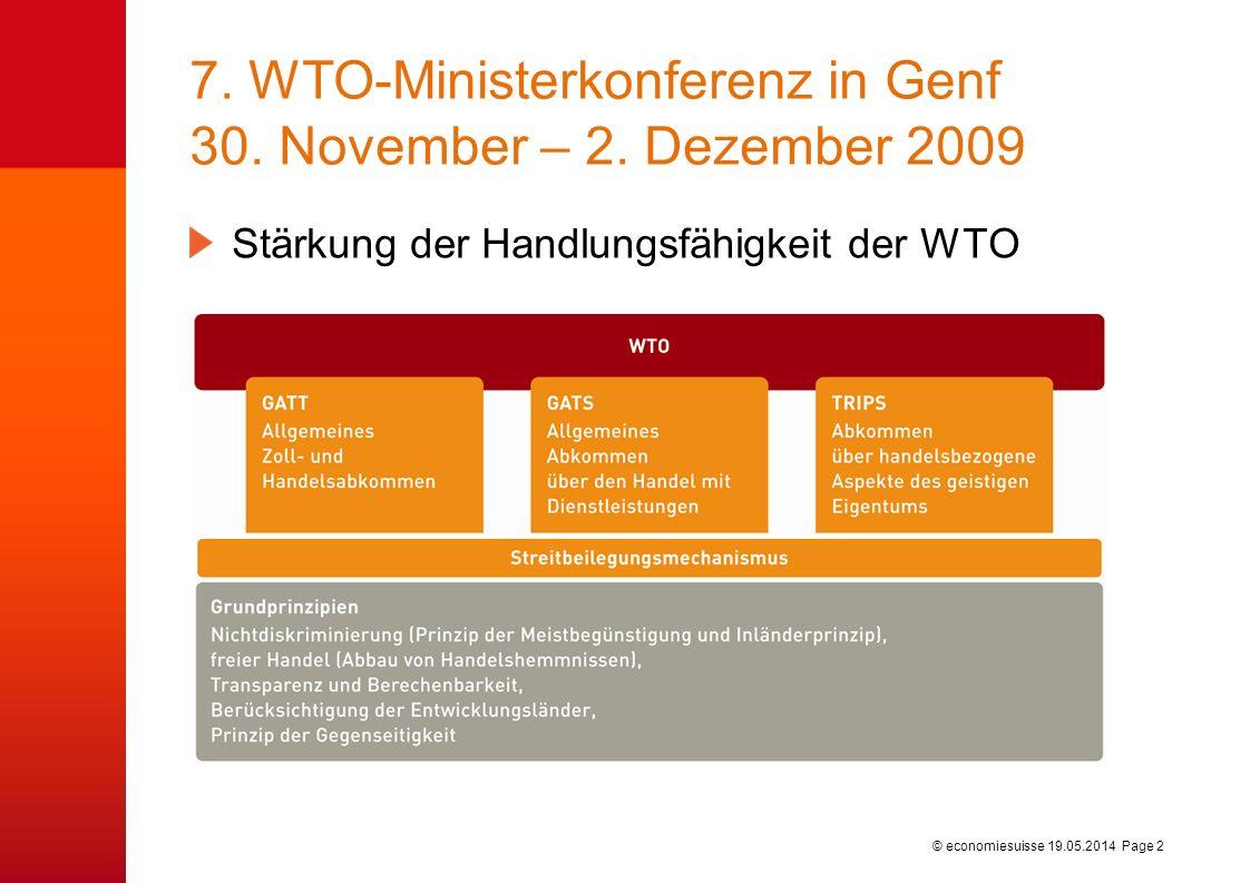 © economiesuisse 7. WTO-Ministerkonferenz in Genf 30.