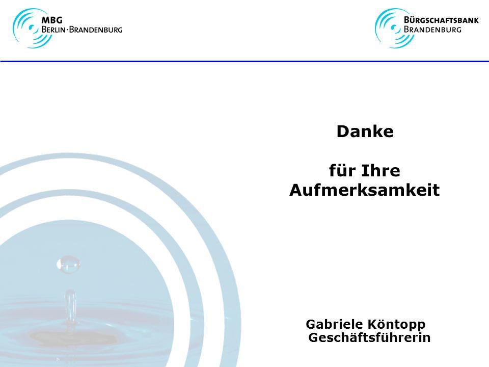 Danke für Ihre Aufmerksamkeit Gabriele Köntopp Geschäftsführerin