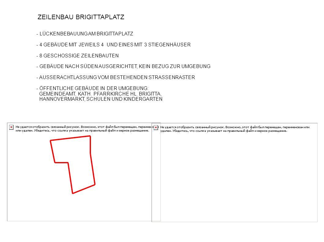ZEILENBAU AN DER SIEBENBÜRGERSTRASSE - BEBAUUNG VON FREIFLÄCHEN IM AUSSENBEZIRK - 4 ZEILENBAUTEN LÄNGST UND EINES QUER ANGEORDNET - 4 BZW.