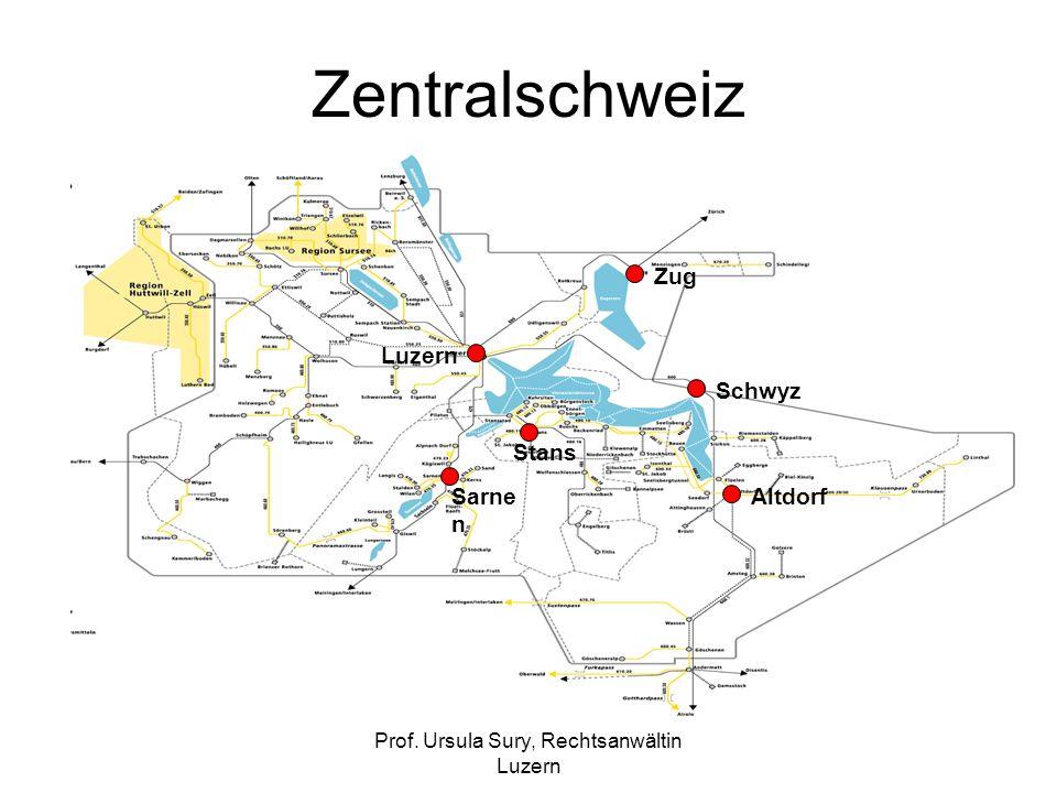 Prof. Ursula Sury, Rechtsanwältin Luzern Zentralschweiz Schwyz Luzern Zug Altdorf Stans Sarne n