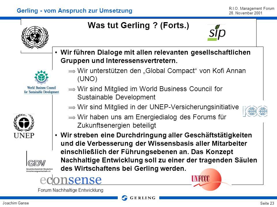 Joachim Ganse R.I.O. Management Forum 28. November 2001 Seite 22 Tarifierung Zusätzliche wird ein Nachlass in Haftpflicht, Kasko und Unfall gewährt, d