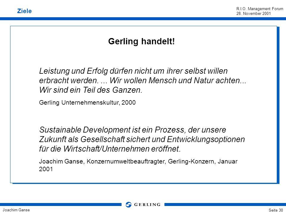 Joachim Ganse R.I.O. Management Forum 28. November 2001 Seite 29 Für Europa gilt, was die UN auch global festgestellt hat: Wir stehen vor enormen Hera