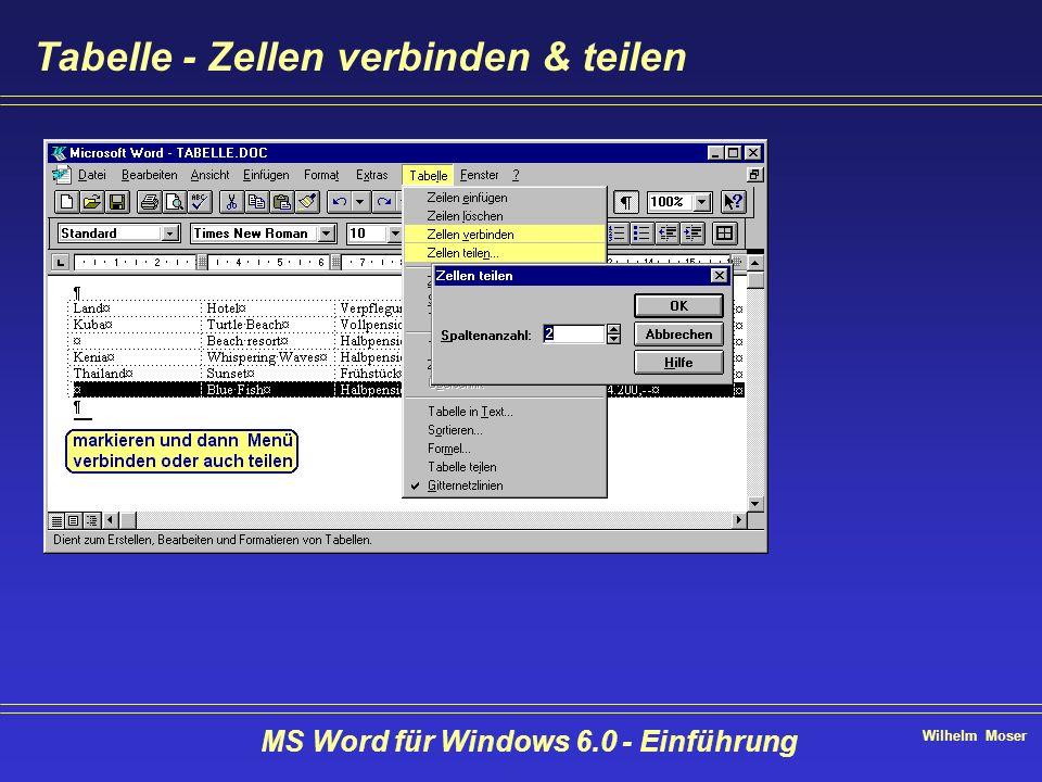 Wilhelm Moser MS Word für Windows 6.0 - Einführung Tabelle - Zellen verbinden & teilen