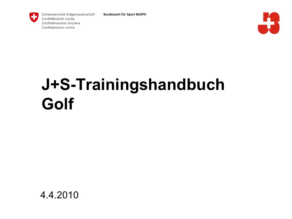 J+S-Trainingshandbuch Golf 4.4.2010