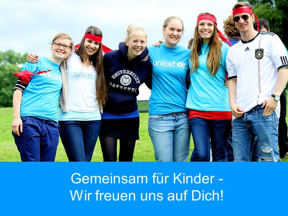 UNICEF Gemeinsam für Kinder - Wir freuen uns auf Dich!