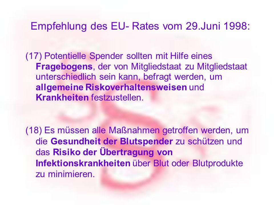 Blutspendedienst vom Roten Kreuz für OÖ - BLUTZENTRALE LINZ ERHÖHEN DER SICHERHEIT Busch M et al Risk of HIV transmission by blood transfusions before the implemantation of HIV-1 antibody screening Transfusion 1991, 31:4-11 High risk donor education and exclusion measures were associated with a significant decline in the risk of HIV infection per unit of blood