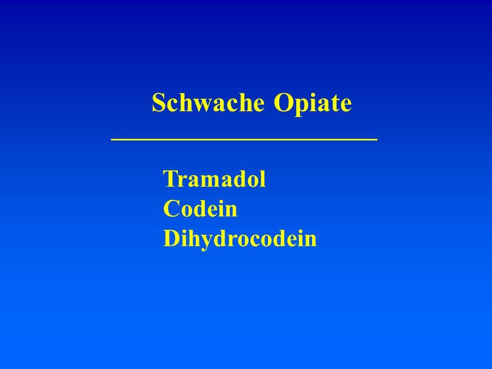Schwache Opiate Tramadol Codein Dihydrocodein
