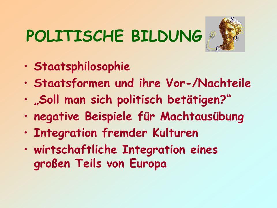 POLITISCHE BILDUNG Staatsphilosophie Staatsformen und ihre Vor-/Nachteile Soll man sich politisch betätigen.