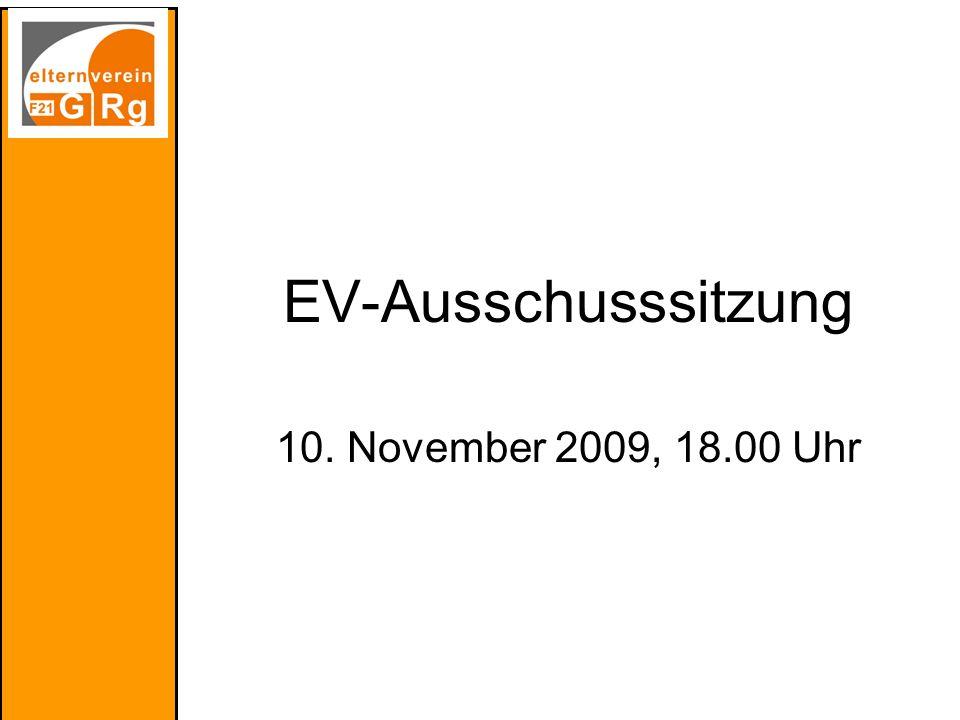 EV-Ausschusssitzung 10. November 2009, 18.00 Uhr
