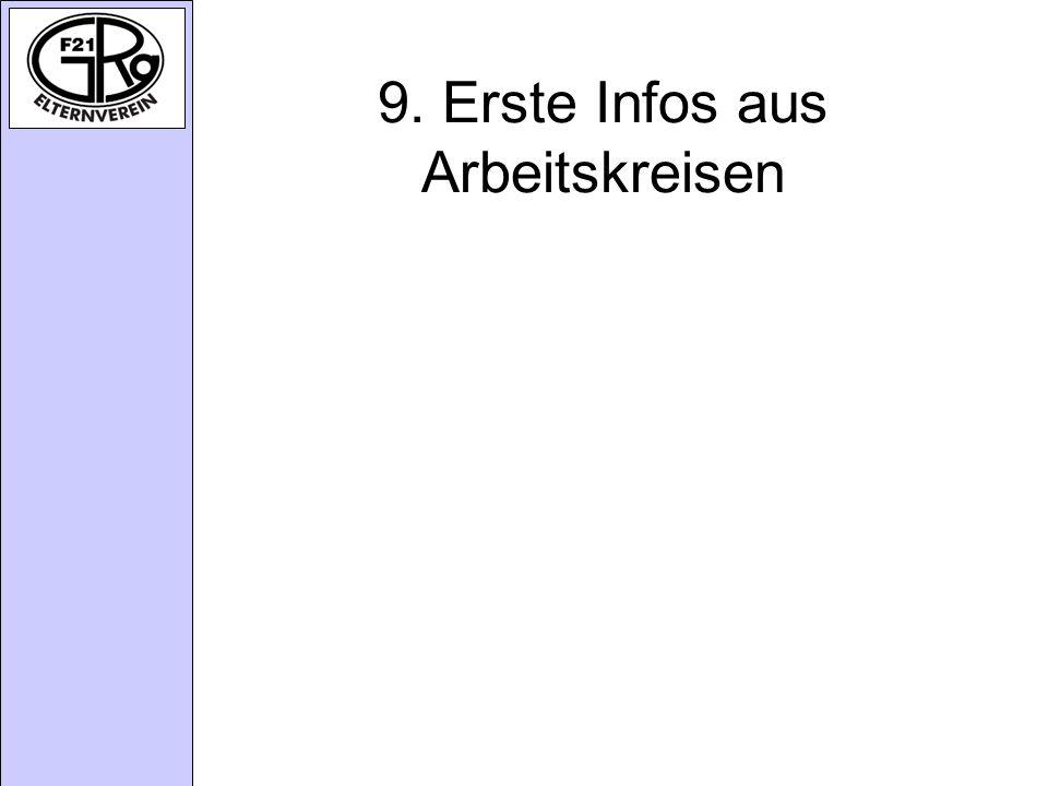 9. Erste Infos aus Arbeitskreisen