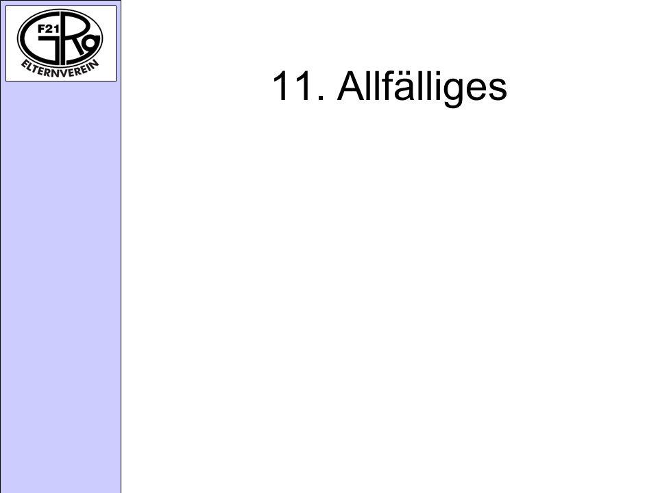 11. Allfälliges
