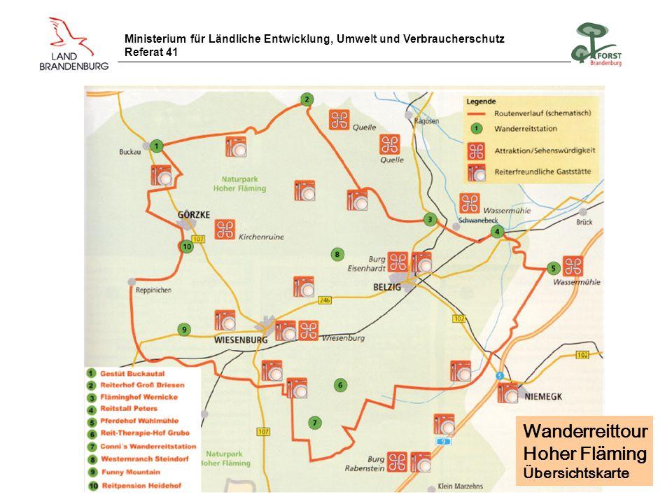 Ministerium für Ländliche Entwicklung, Umwelt und Verbraucherschutz Referat 41 Wanderreittour Hoher Fläming Übersichtskarte