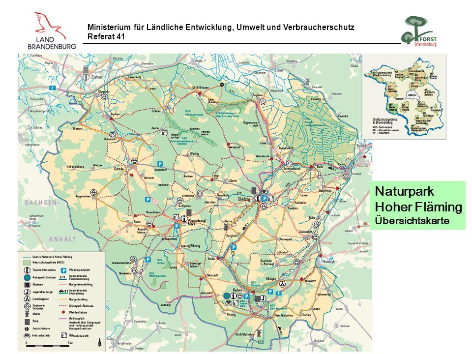 Ministerium für Ländliche Entwicklung, Umwelt und Verbraucherschutz Referat 41 Naturpark Hoher Fläming Übersichtskarte