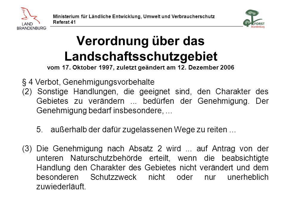 Ministerium für Ländliche Entwicklung, Umwelt und Verbraucherschutz Referat 41 Verordnung über das Landschaftsschutzgebiet vom 17. Oktober 1997, zulet