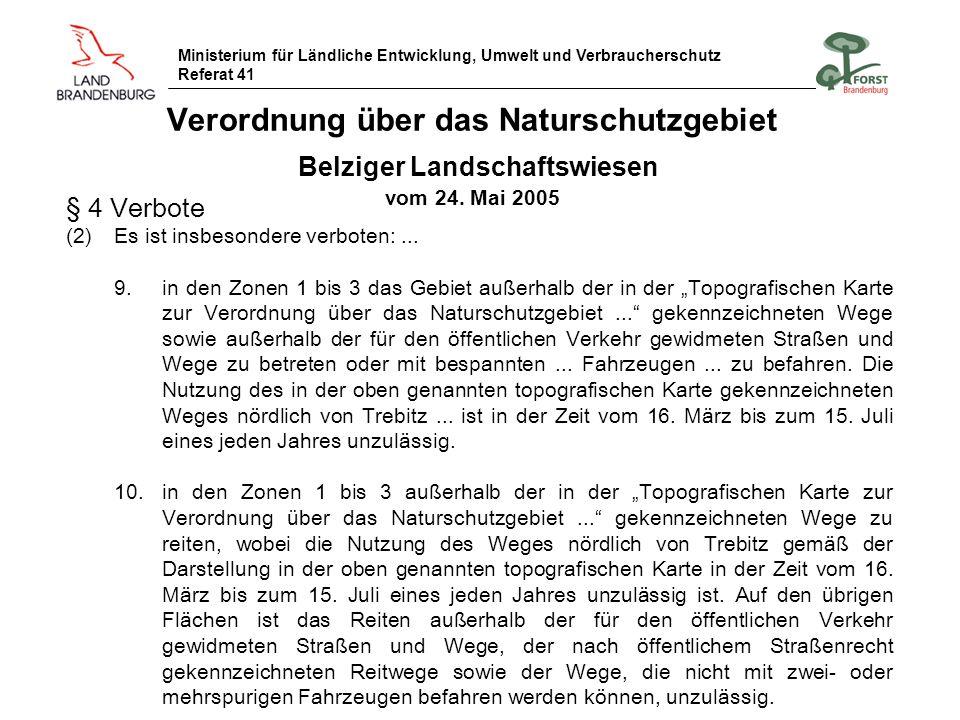 Ministerium für Ländliche Entwicklung, Umwelt und Verbraucherschutz Referat 41 Verordnung über das Naturschutzgebiet Belziger Landschaftswiesen vom 24
