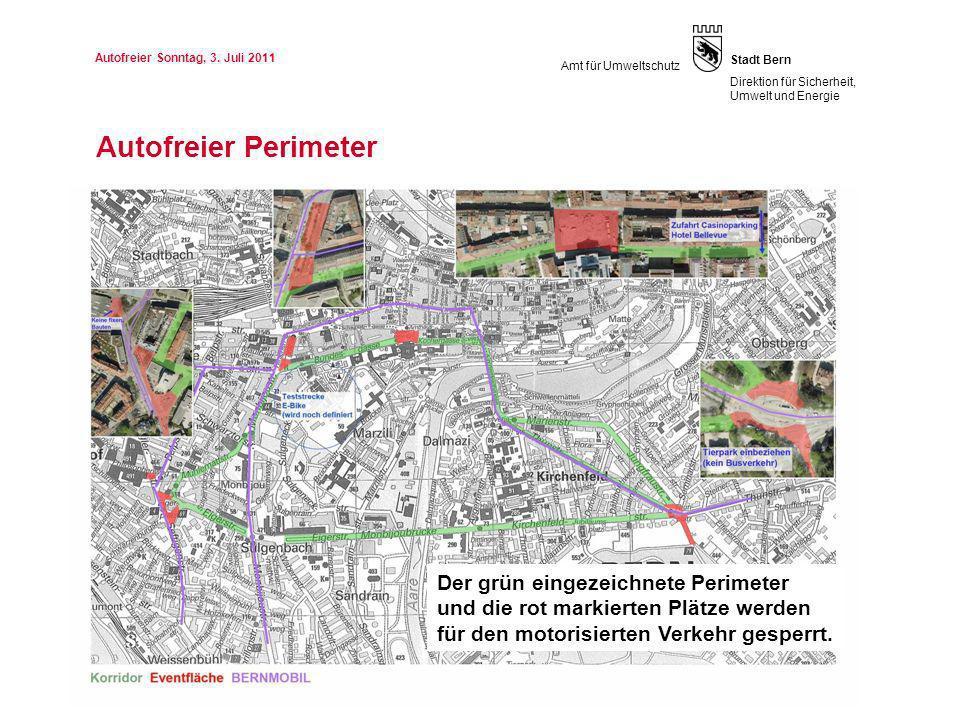 Seite Stadt Bern Direktion für Sicherheit, Umwelt und Energie Amt für Umweltschutz Autofreier Perimeter 419.05.2014 Autofreier Sonntag, 3. Juli 2011 D