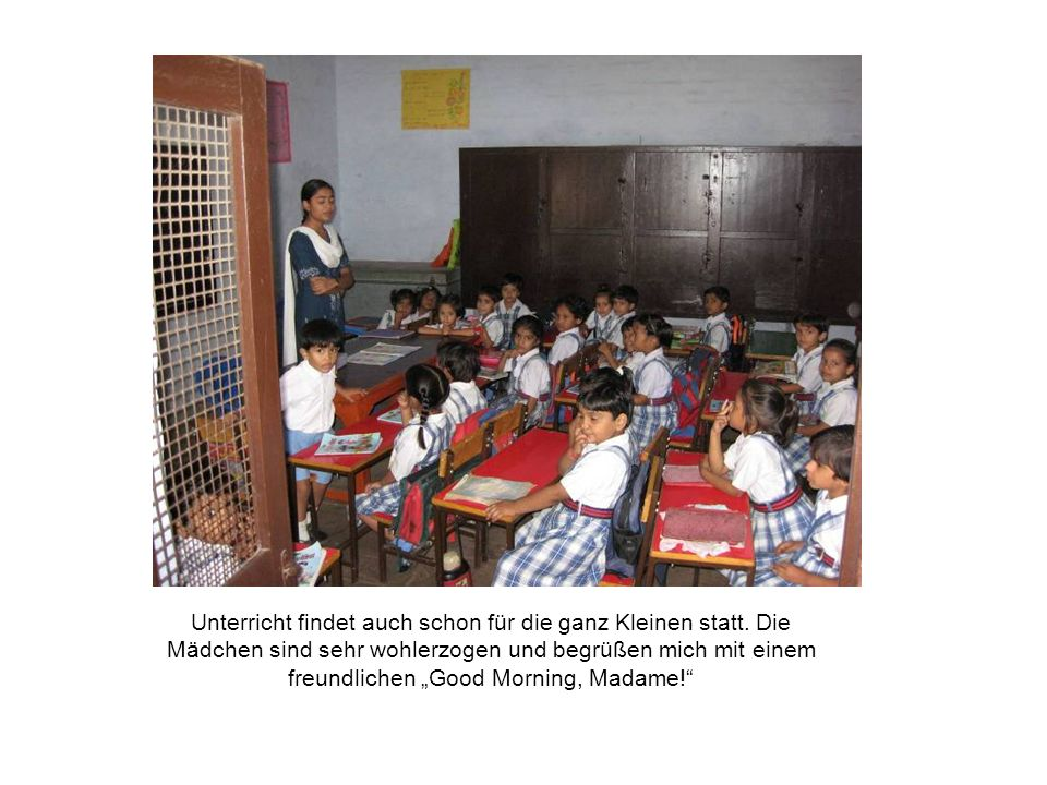 Unterricht findet auch schon für die ganz Kleinen statt.