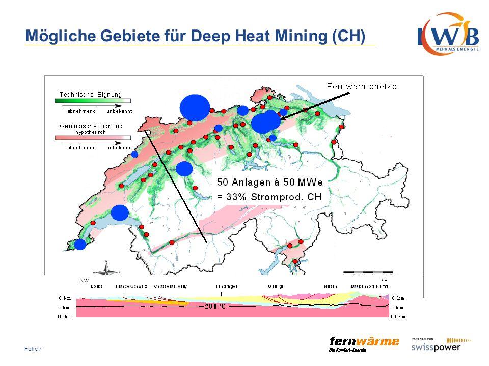 Folie 28 Reine Stromproduktion (ORC-/Kalina-Turbine) ist wirtschaftlich interessant, aber mit höherem technischen Risiko verbunden.